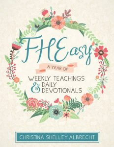 FHEasy: A Year of Weekly Teachings and Devotionals (PRNewsFoto/Tina Albrecht)